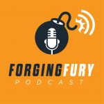 Link to Forging Fury Podcast